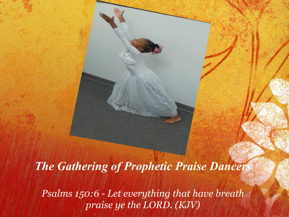 The Gathering of Prophetic Dancers 1